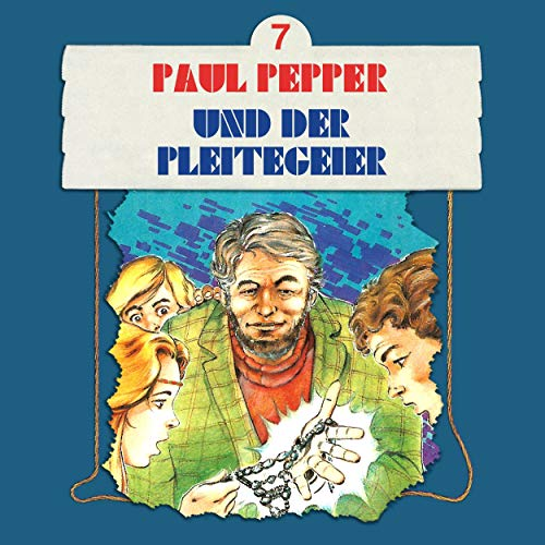 Paul Pepper und der Pleitegeier cover art