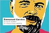 Je suis vivant et vous êtes morts de Emmanuel Carrère ( 25 avril 2012 ) - Pointdeux Editions (25 avril 2012) - 25/04/2012