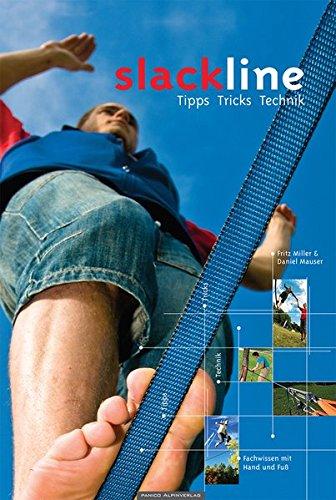 Lehrbuch Slackline: Tipps, Tricks, Technik (inkl. DVD)
