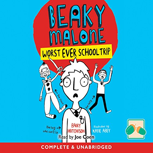 Beaky Malone: Worst Ever School Trip cover art