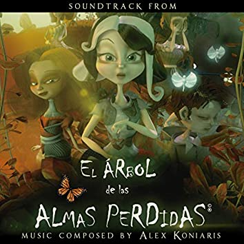 El Árbol De Las Almas Perdidas (Original Motion Picture Soundtrack)