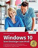 Windows 10: Vom Einsteiger zum Profi