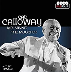 Mr. Minnie The Moocher (Hi-de-Ho) Cab Calloway