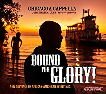 Bound for Glory! - New Settings of African-American Spirituals