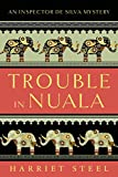 Trouble in Nuala (The Inspector de Silva Mysteries Book 1) (English Edition)