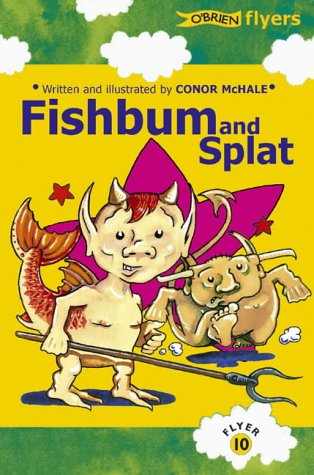 Fishbum and Splat (Flyers, Band 10)