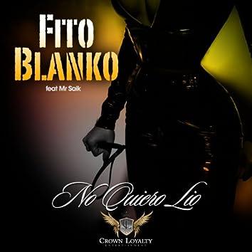 No Quiero Lio (feat. Mr Saik)