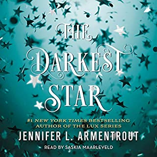 The Darkest Star     Origin Series, Book 1              By:                                                                                                                                 Jennifer L. Armentrout                               Narrated by:                                                                                                                                 Saskia Maarleveld                      Length: 12 hrs and 11 mins     184 ratings     Overall 4.6