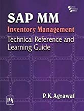 Sap MM Inventory Management : Technical Reference And Learning Guide