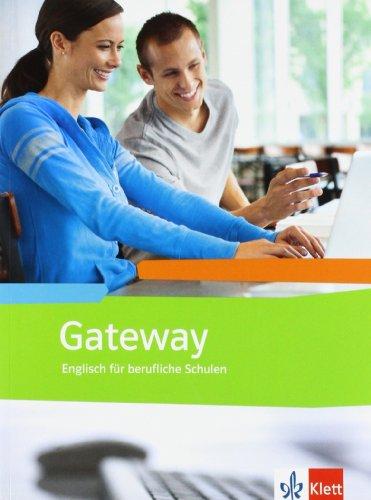 Gateway. Englisch für berufliche Schulen: Schülerbuch (Gateway. Ausgabe ab 2012)