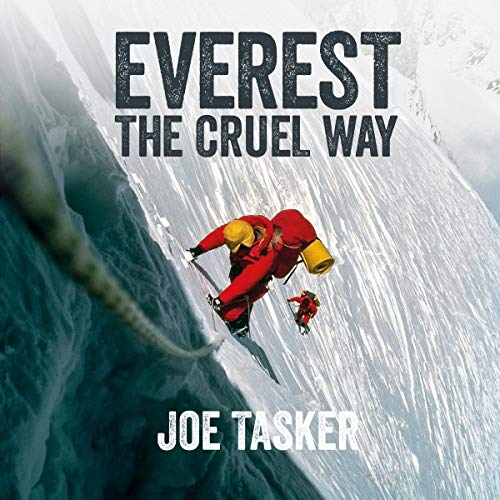 Everest the Cruel Way audiobook cover art