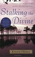 Stalking The Divine