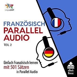 Französisch Parallel Audio - Einfach Französisch Lernen mit 501 Sätzen in Parallel Audio - Teil 2 Titelbild