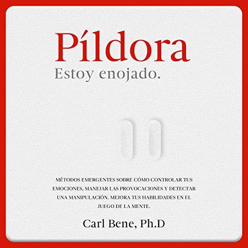 『Pildora: Estoy Enojado [Pill: I Am Angry]』のカバーアート