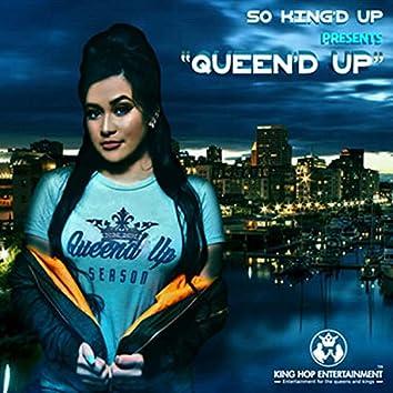 Queen'd Up
