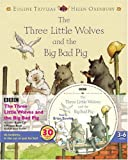 The Three Little Wolves and the Big Bad Pig (Book & CD)