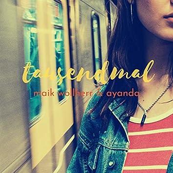 Tausendmal (feat. Ayanda)