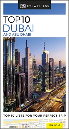 DK Eyewitness Top 10 Dubai and Abu Dhabi (Pocket Travel Guide)