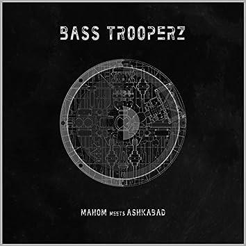 Bass Trooperz