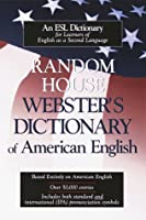 Random House Webster's Dictionary of American English: For ESL Students