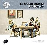 El Saxofonista D'Hamelín: 3 (Des-contes)