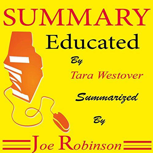 Summary of Educated by Tara Westover audiobook cover art