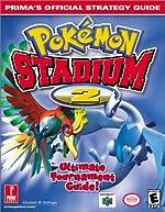 Pokemon Stadium 2 - Prima's Official Strategy Guide d'E. Hollinger