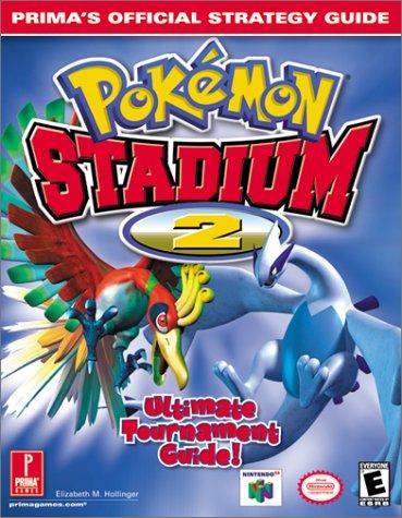 Pokemon Stadiun 2: Ultimate Tournament Guide