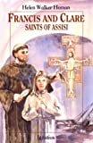 Francis & Clare: Saints of Assisi