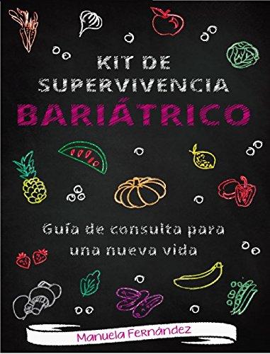 Kit de supervivencia bariátrico: Guía de consulta para una nueva vida