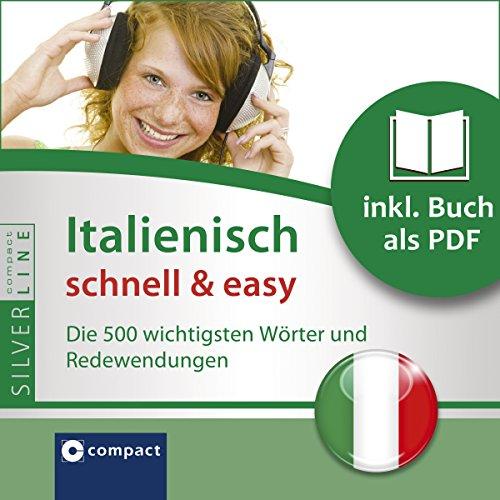 Italienisch schnell & easy - Fokus Wortschatz und Redewendungen audiobook cover art