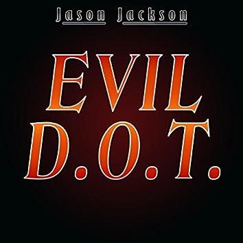 Evil D.O.T.