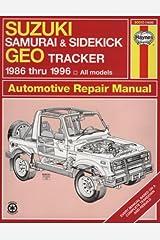 Suzuki Samurai & Sidekick Geo Tracker 1986 Thru 1996: All Models (Haynes Automotive Repair Manual Series) Paperback