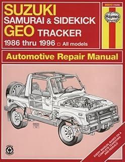 Suzuki Samurai/Sidekick and Geo Tracker (1986-96) Automotive Repair Manual (