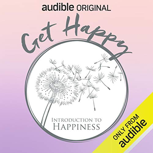 Get Happy: Introduction to Happiness cover art