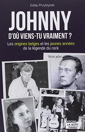 Johnny - D'où viens-tu vraiment ?
