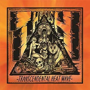 Transcendental Heatwave