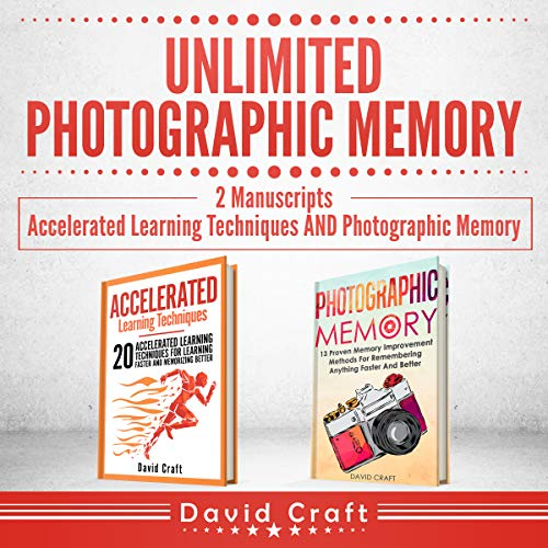 Unlimited Photographic Memory: 2 Manuscripts audiobook cover art
