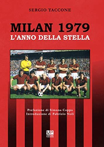 Milan 1979. L'anno della stella