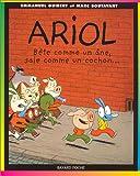 Ariol, tome 3 - Bête comme un âne, sale comme un cochon...