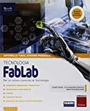 FabLab. Tecnologia-Disegno-Tavole per il disegno. Per la Scuola media. Con Contenuto digitale per accesso on line. Con Contenuto digitale per download