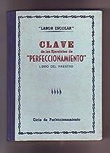 CLAVE DE LOS EJERCICIOS DE PERFECCIONAMIENTO. LIBRO DEL MAESTRO