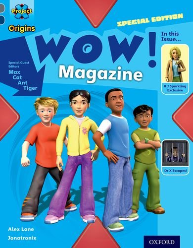 Project X Origins: Grey Book Band, Oxford Level 14: In the News: Wow! Magazineの詳細を見る