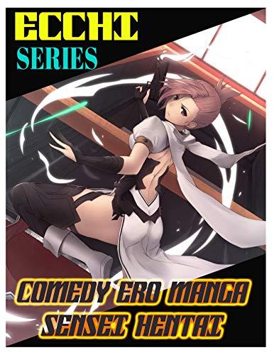 Comedy Ero Manga Sensei Hentai: Shounen Ecchi Drama Romance School Life (English Edition)