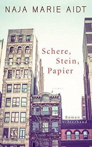 Schere, Stein, Papier: Roman