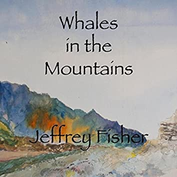 Whales in the Mountains