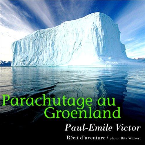 Parachutage au Groenland audiobook cover art