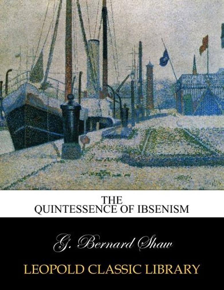 精神医学問題動The quintessence of Ibsenism