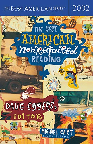 The Best American Nonrequired Reading 2002 (The Best American Series)