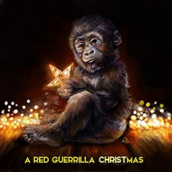 A Red Guerrilla Christmas